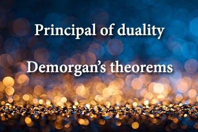 Principal duality Demorgans theorems