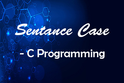 string convert Sentence case C