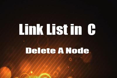 Delete node linear link list C