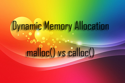 Dynamic Memory Allocation malloc calloc WBUT MCA