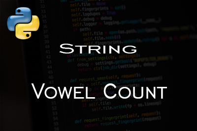 Vowel count String Python Language